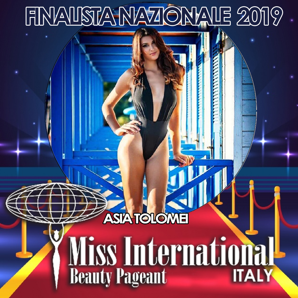 candidatas a miss international italy 2019. final: 9 june. - Página 2 Asia-tolomei
