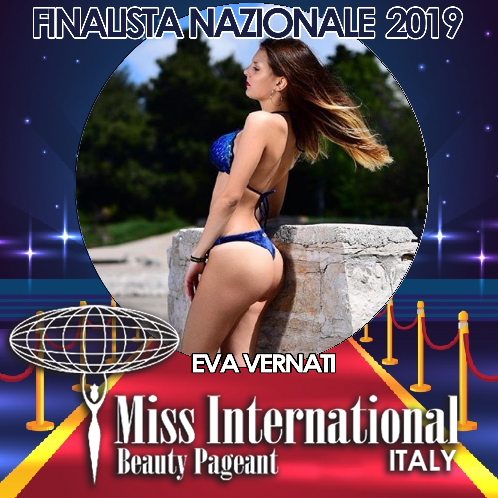 candidatas a miss international italy 2019. final: 9 june. Eva-vernati
