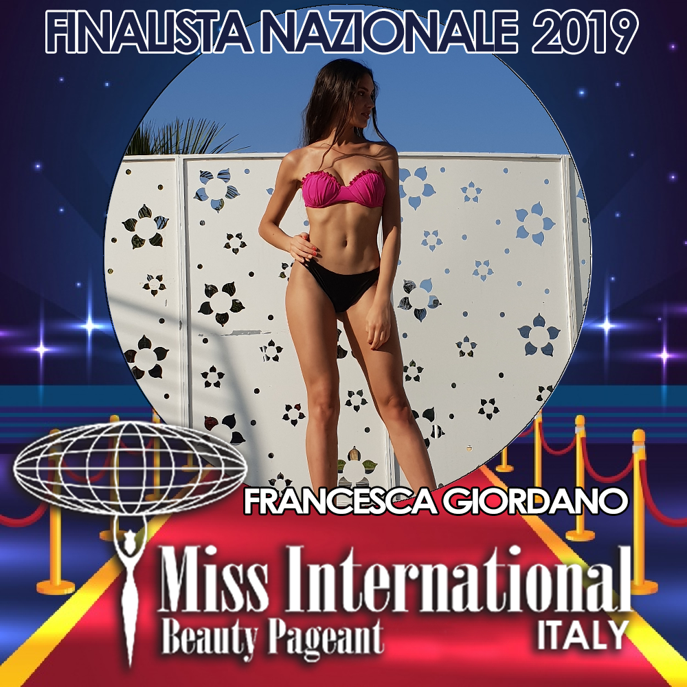 candidatas a miss international italy 2019. final: 9 june. Francesca-giordano
