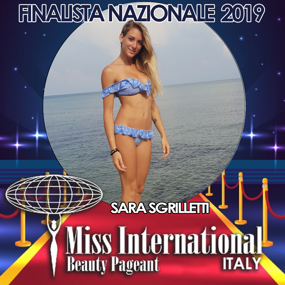 candidatas a miss international italy 2019. final: 9 june. Sara-sgrilletti
